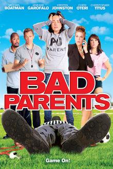 Bad Parents The Movie