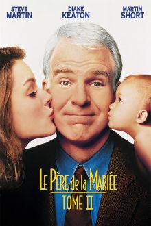 Le père de la mariée Tome II The Movie