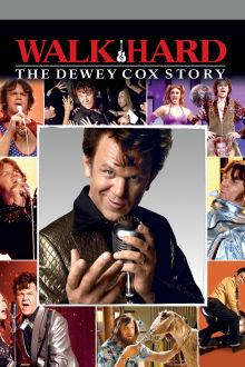 Walk Hard: The Dewey Cox Story The Movie