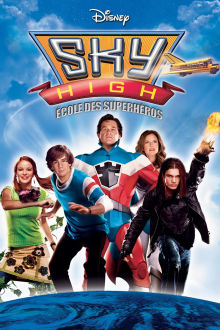 Sky High : École des superhéros The Movie