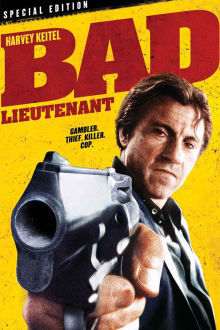 Bad Lieutenant The Movie