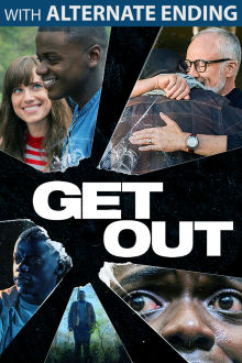 Get Out (With Alternate Ending) The Movie