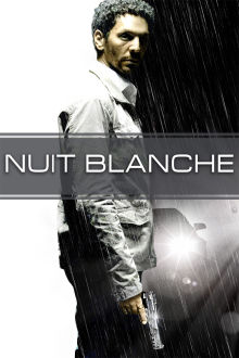 Nuit blanche The Movie