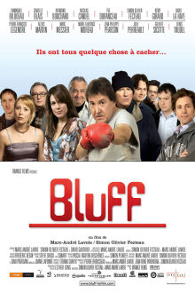 Bluff (VF) The Movie