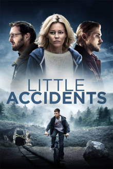 Little Accidents The Movie