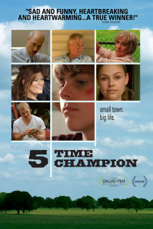 Five Time Champion The Movie
