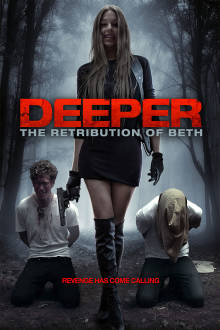 Deeper: The Retribution of Beth The Movie