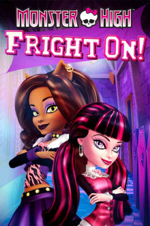 Monster High: Fright On! The Movie