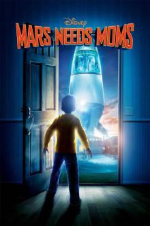 Mars Needs Moms The Movie