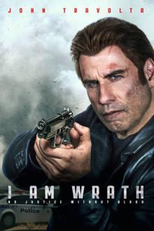 I Am Wrath The Movie