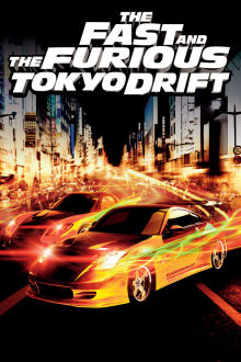 The Fast and the Furious: Tokyo Drift The Movie