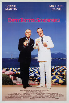 Dirty Rotten Scoundrels The Movie