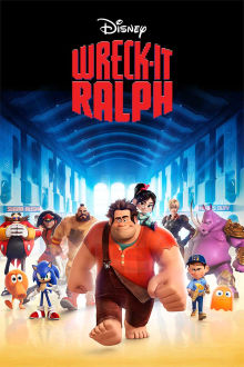 Wreck-It Ralph The Movie