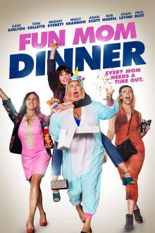 Fun Mom Dinner The Movie