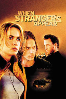 When Strangers Appear The Movie