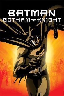 Batman: Gotham Knight The Movie