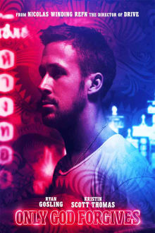 Only God Forgives The Movie