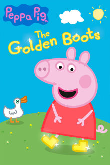 Peppa Pig: The Golden Boots The Movie