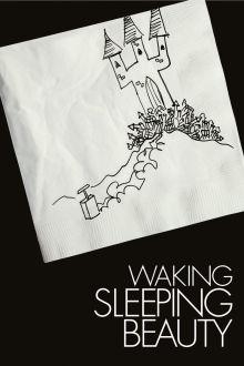 Waking Sleeping Beauty The Movie