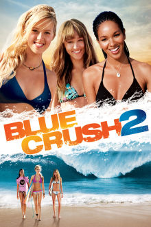 Blue Crush 2 The Movie