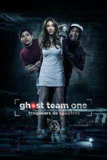 Ghost Team One : Traqueurs de spectre The Movie
