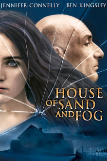 House of Sand and Fog The Movie