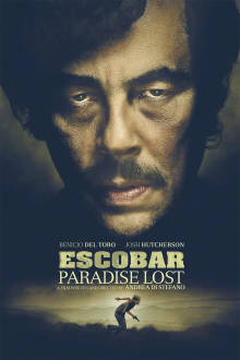 Escobar: Paradise Lost The Movie
