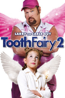 Tooth Fairy 2 The Movie