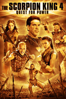 The Scorpion King 4: Quest For Power The Movie