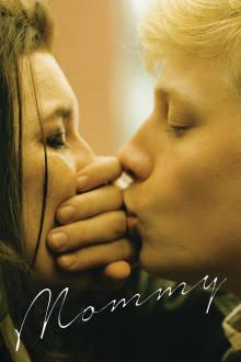 Mommy (VF) The Movie