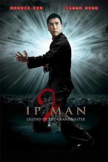 IP Man 2: Legend of the Grandmaster The Movie