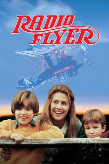 Radio Flyer The Movie