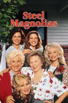 Steel Magnolias The Movie