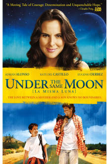 Under the Same Moon The Movie