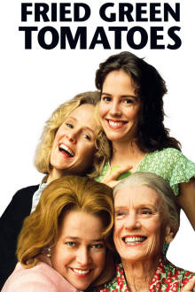 Fried Green Tomatoes The Movie