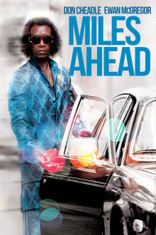 Miles Ahead The Movie