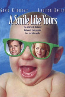 A Smile Like Yours The Movie