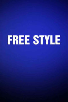 Free Style The Movie