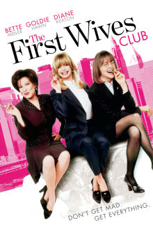 The First Wives Club The Movie