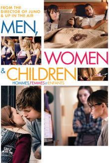 Hommes, femmes et enfants The Movie