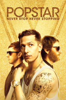 Popstar: Never Stop Never Stopping The Movie