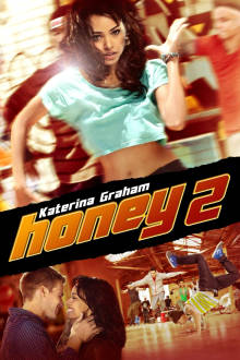 Honey 2 The Movie