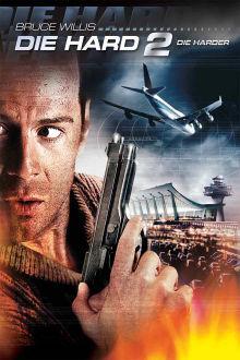 Die Hard 2: Die Harder The Movie