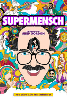 Supermensch: The Legend of Shep Gordon The Movie