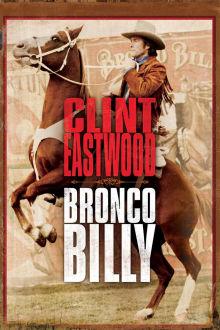 Bronco Billy The Movie
