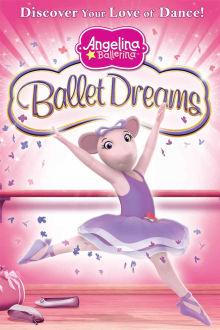Angelina Ballerina: Ballet Dreams The Movie