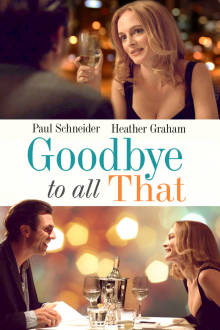 Goodbye to All That The Movie