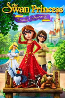 The Swan Princess: Royally Undercover The Movie