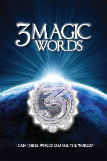 3 Magic Words The Movie