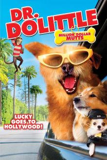 Dr. Dolittle: Million Dollar Mutts The Movie